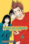Kimi ni Todoke: From Me to You, Vol. 05 - Karuho Shiina