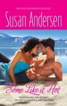 Some Like It Hot - Susan Andersen