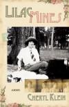 Lilac Mines: A Novel - Cheryl Klein