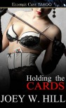 Holding The Cards (Nature of Desire, #1) - Joey W. Hill