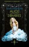 Alice au pays des Zombies - Gena Showalter