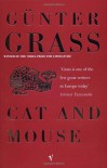 Cat and Mouse - Günter Grass, Ralph Manheim