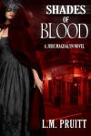Shades of Blood (Jude Magdalyn, #3) - L.M. Pruitt
