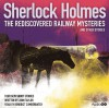 Sherlock Holmes: The Rediscovered Railway Mysteries and other Stories - John Taylor