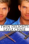 Twin Delights - Layla Chase