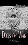 Dogs of War - Bradley Convissar