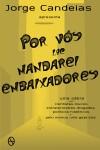 Por Vós lhe Mandarei Embaixadores - Jorge Candeias