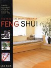 Practical Encyclopedia of Feng Shui (The Practical Encyclopedia of) - Gill Hale