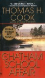 The Chatham School Affair - Thomas H. Cook