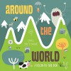 Around the World: A Follow-the-Trail Book - Katie Haworth, Craig Shuttlewood