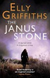 [The Janus Stone: A Ruth Galloway Investigation] (By: Elly Griffiths) [published: August, 2010] - Elly Griffiths
