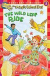 The Wild Leaf Ride - Judith Bauer Stamper, Carolyn Bracken, Joanna Cole, Bruce Degen