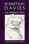 Robertson Davies: An Appreciation -
