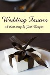 Wedding Favors - Josh Lanyon