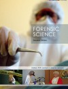 Forensic Science (2nd Edition) - Andrew R.W Jackson;Julie M. Jackson