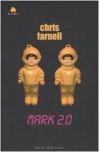 Mark 2.0 - Chris Farnell, Federica Bigotti