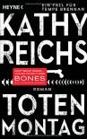 Totenmontag: Roman - Kathy Reichs, Klaus Berr