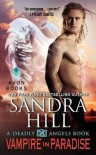 [(Vampire in Paradise : A Deadly Angels Book)] [By (author) Sandra Hill] published on (December, 2014) - Sandra Hill