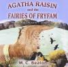 Agatha Raisin and the Fairies of Fryfam - M.C. Beaton, Penelope Keith