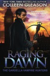 Raging Dawn: Max Denton (The Gardella Vampire Hunters) - Colleen Gleason