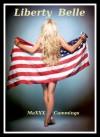 Liberty Belle - MaXXX Cummings