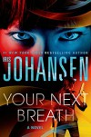 Your Next Breath - Iris Johansen