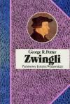 Zwingli - George P. Potter