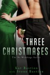 Three Christmases - Kat Bastion, Stone Bastion