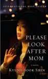 Please Look After Mom - Kyung-sook Shin