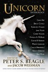 The Unicorn Anthology - Henrnandez, Coville Bruce, Sara A. Mueller, A.C. Wise, Marina Fitch, Peter S. Beagle, Dave Smeds, David Levine, Carrie Vaughn, Karen Joy Fowler, Garth Nix, Patricia A. McKillip
