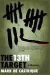 The 13th Target - Mark de Castrique
