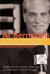 Al Bernstein: 30 Years, 30 Undeniable Truths About Boxing, Sports, and TV - Jeremy Schaap, Al Bernstein, George Foreman