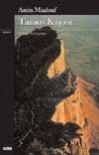 Tanios Kayası - Amin Maalouf, Işık Ergüden