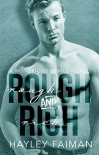 Rough & Rich (Notorious Devils Book 6) - Hayley Faiman, Pink Ink Designs