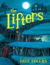 The Lifters - Dave Eggers