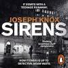 Sirens - Joseph Knox, Lewys Taylor