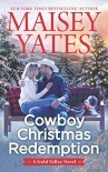 Cowboy Christmas Redemption - Maisey Yates