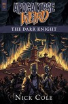 Apocalypse Weird: The Dark Knight (WYRD Book 2) - Nick Cole