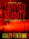 Tainted Reality (The Rememdium Series Book 2) - Ashley Fontainne