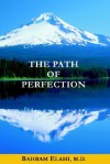 The Path of Perfection - Bahram Elahi