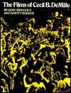 Films of Cecil B. DeMille - Gene Ringgold, DeWitt Bodeen
