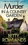 Murder in a Country Garden - Betty Rowlands