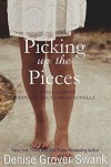 Picking Up the Pieces - Denise Grover Swank