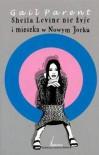 Sheila Levine nie żyje i mieszka w Nowym Jorku - Gail Parent, Jakub Klingofer
