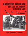 Gangster Holidays - Tom Hollatz