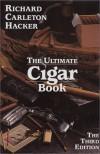 The Ultimate Cigar Book - Richard Carleton Hacker