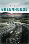 The Greenhouse - Audur Ava Olafsdottir