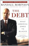 The Debt: What America Owes to Blacks - Randall Robinson