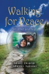 Walking for Peace: An Inner Journey - Mony Dojeiji