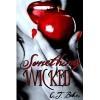 Something Wicked - C.J. Baker